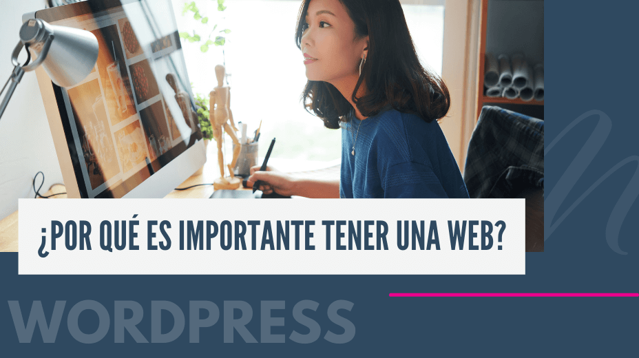 Por qué es importante tener una web